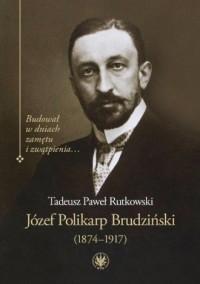 Józef Polikarp Brudziński (1874-1917). - okładka książki