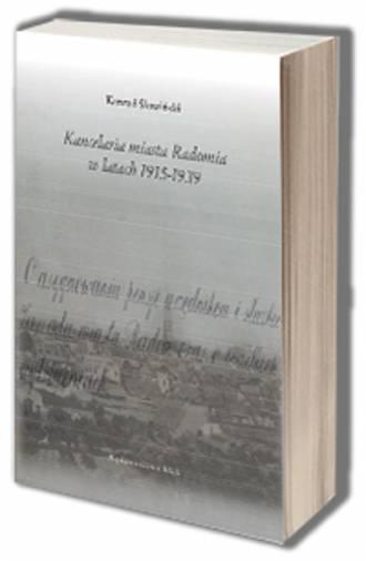 Kancelaria miasta Radomia w latach - okładka książki