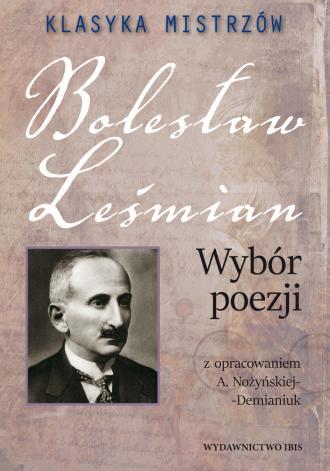 Klasyka mistrzów. Bolesław Leśmian. - okładka książki