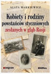 Kobiety i rodziny powstańców styczniowych zesłanych w głąb Rosji - okładka książki