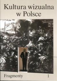 Kultura wizualna w Polsce. Tom 1-2 - okładka książki