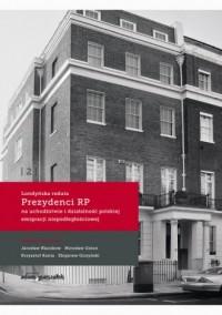 Londyńska reduta Prezydenci RP - okładka książki