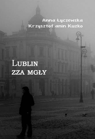 Lublin zza mgły - okładka książki