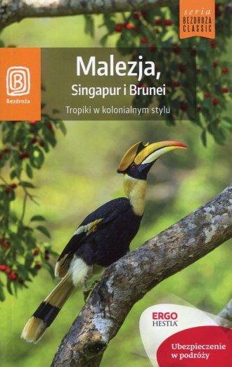 Malezja, Singapur i Brunei. Tropiki - okładka książki
