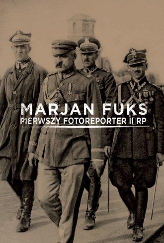Marjan Fuks. Pierwszy fotoreporter - okładka książki