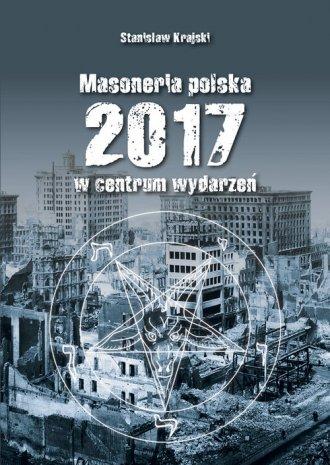 Masoneria Polska 2017 w centrum - okładka książki