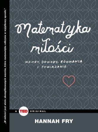 Matematyka miłości. Wzory, dowody, - okładka książki
