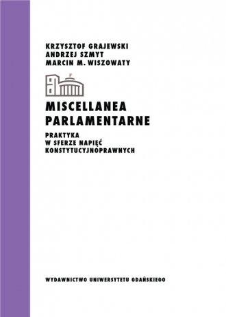 Miscellanea parlamentarne Praktyka - okładka książki