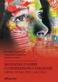 Młodzież o sobie i codzienności - okładka książki