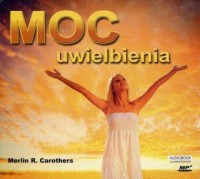 Moc uwielbienia - Merlin Carothers - pudełko audiobooku