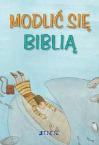 Modlić się Biblią. Modlitwy dzieci - okładka książki