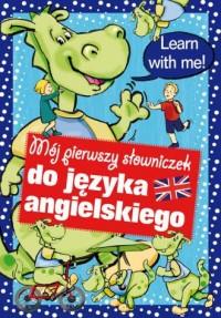 Mój pierwszy słowniczek do języka angielskiego - okładka książki