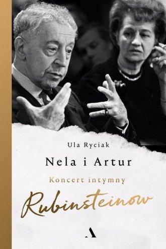 Nela i Artur. Koncert intymny Rubinsteinów - okładka książki