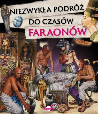Niezwykła podróż do czasów faraonów - okładka książki