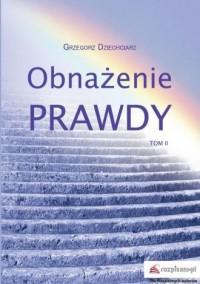 Obnażenie prawdy Tom 2 - Grzegorz - okładka książki