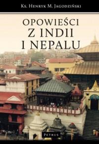 Opowieści z Indii i Nepalu - ks. - okładka książki