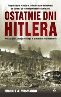 Ostatnie dni Hitlera - Michael A. Mussmanno - okładka książki