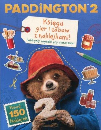 Paddington 2. Księga gier i zabaw - okładka książki