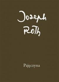 Pajęczyna - Joseph Roth - okładka książki