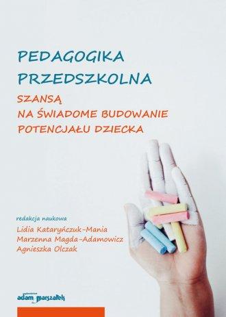 Pedagogika przedszkolna szansą - okładka książki
