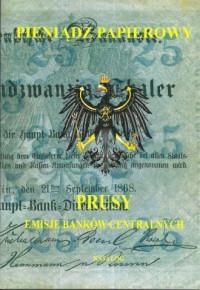 Pieniądz papierowy. Prusy cz. 1 - okładka książki