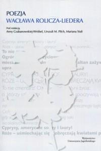 Poezja Wacława Rolicza-Liedera - okładka książki