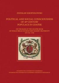 Political and Social Consciousness of 18th Century Populance in Gdańsk - okładka książki