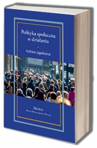 Polityka społeczna w działaniu. - okładka książki
