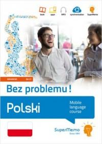 Polski Bez problemu! Mobilny kurs językowy (poziom zaawansowany B2-C1) - okładka podręcznika