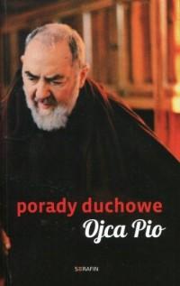 Porady duchowe Ojca Pio - okładka książki