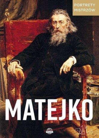 Portrety mistrzów. Matejko - okładka książki
