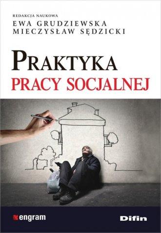 Praktyka pracy socjalnej - okładka książki
