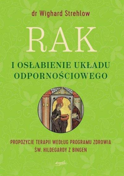 Rak i osłabienie układu odpornościowego. - okładka książki