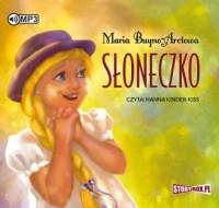 Słoneczko - Maria Buyno-Arctowa - pudełko audiobooku
