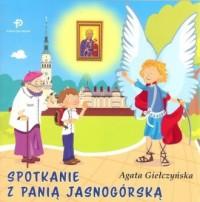 Spotkanie z Panią Jasnogórską - okładka książki