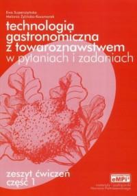 Technologia gastronomiczna z towaroznawstwem. - okładka podręcznika