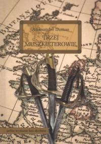Trzej muszkieterowie - okładka książki