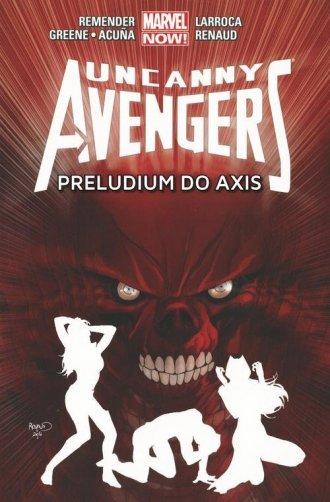 Uncanny Avengers. Tom 5. Preludium - okładka książki