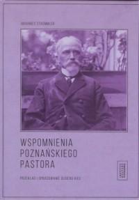 Wspomnienia poznańskiego pastora - okładka książki