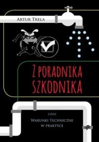 Z poradnika szkodnika czyli Warunki - okładka książki