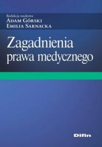 Zagadnienia prawa medycznego - okładka książki