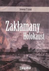 Zakłamany holocaust - Ireneusz - okładka książki