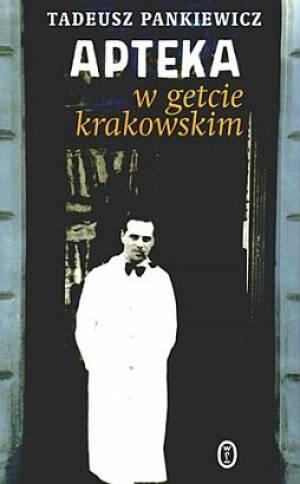 Apteka w getcie krakowskim - okładka książki
