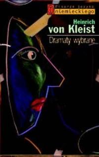 Dramaty wybrane. Seria: Piarze języka niemieckiego - okładka książki