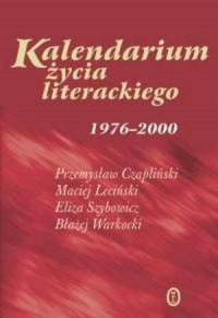 Kalendarium życia literackiego 1976-2000 - okładka książki