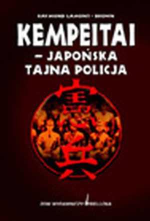Kempeitai. Japońska tajna policja - okładka książki