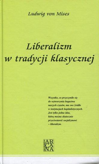 Liberalizm w tradycji klasycznej - okładka książki