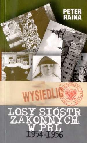 Losy sióstr zakonnych w PRL 1954-1956 - okładka książki