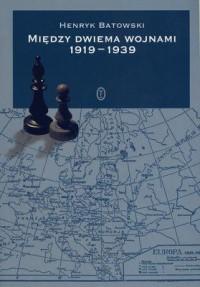Między dwiema wojnami 1919-1939 - okładka książki