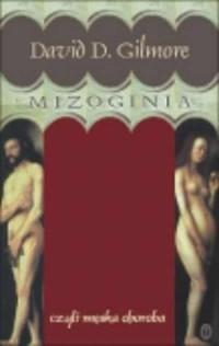 Mizoginia czyli męska choroba - okładka książki